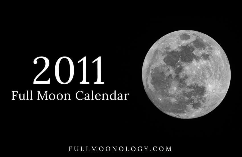 Full Moon Calendar 2011