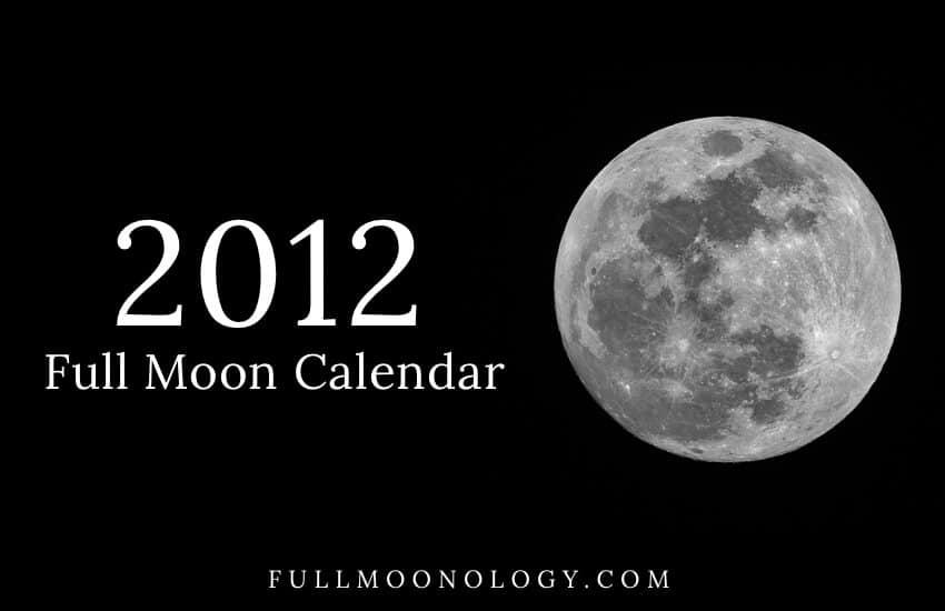 Full Moon Calendar 2012