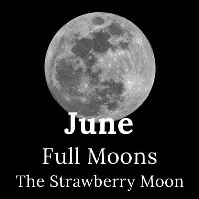 Full Moon June 2019 and beyond