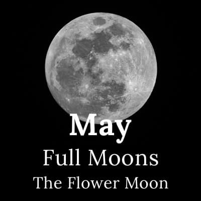 Full Moon May 2019 and beyond