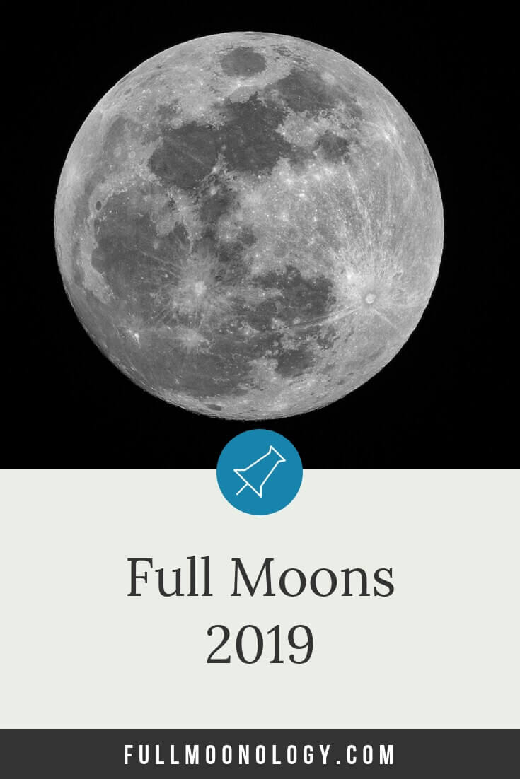 Calendar of the 12 Full moons in 2019