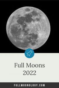 Full Moons 2022 Calendar