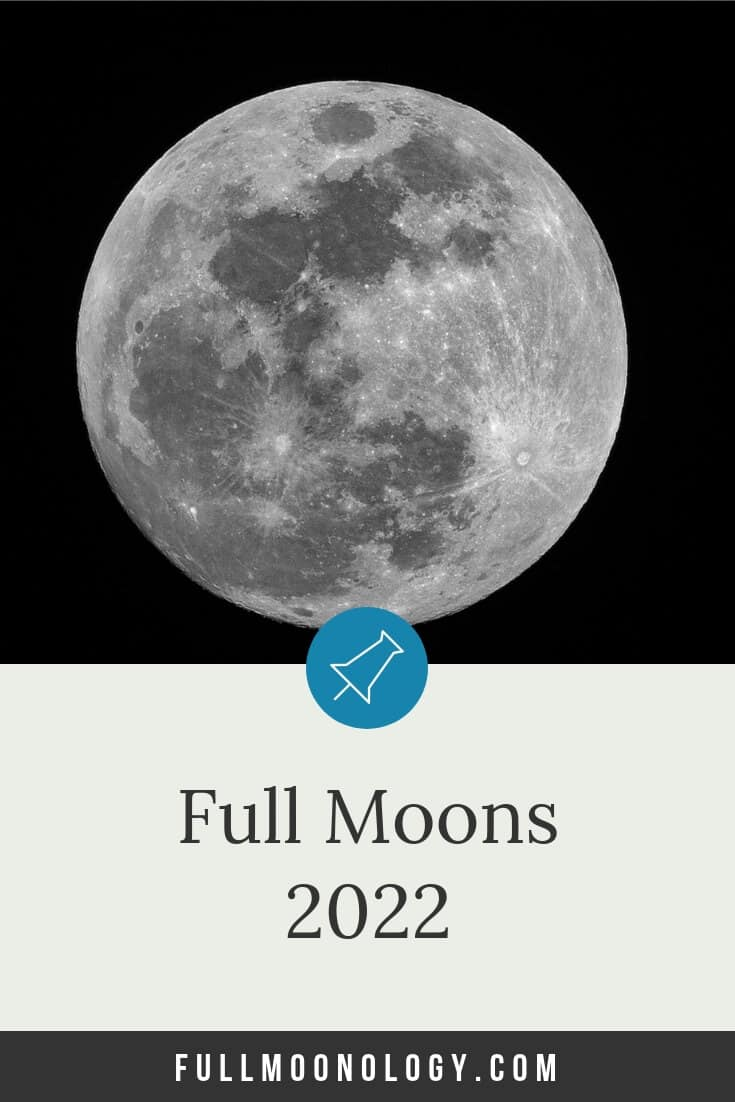 Calendar of Full Moons 2022