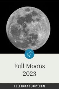 Calendar of the Full Moons 2023