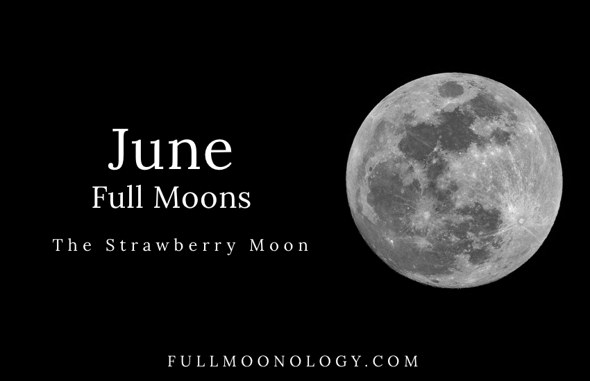 June Full Moon, The Strawberry Moon