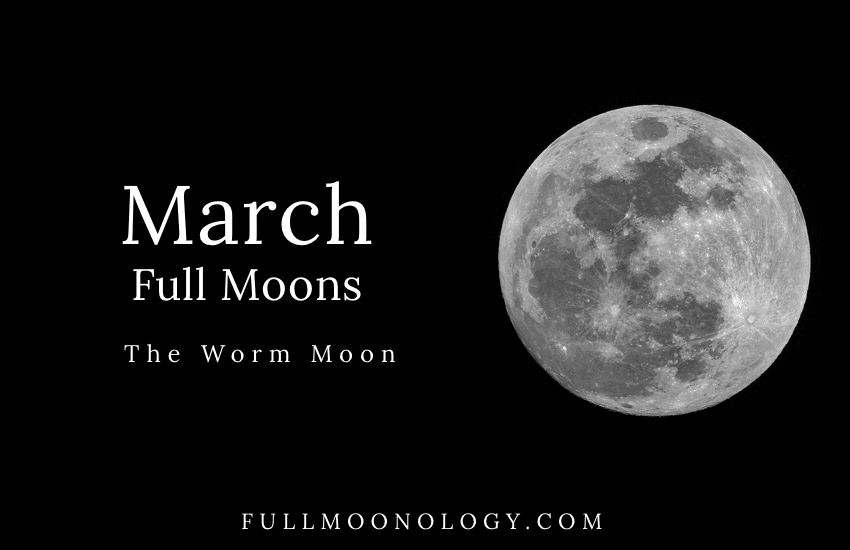 March Full Moon, The Worm Moon