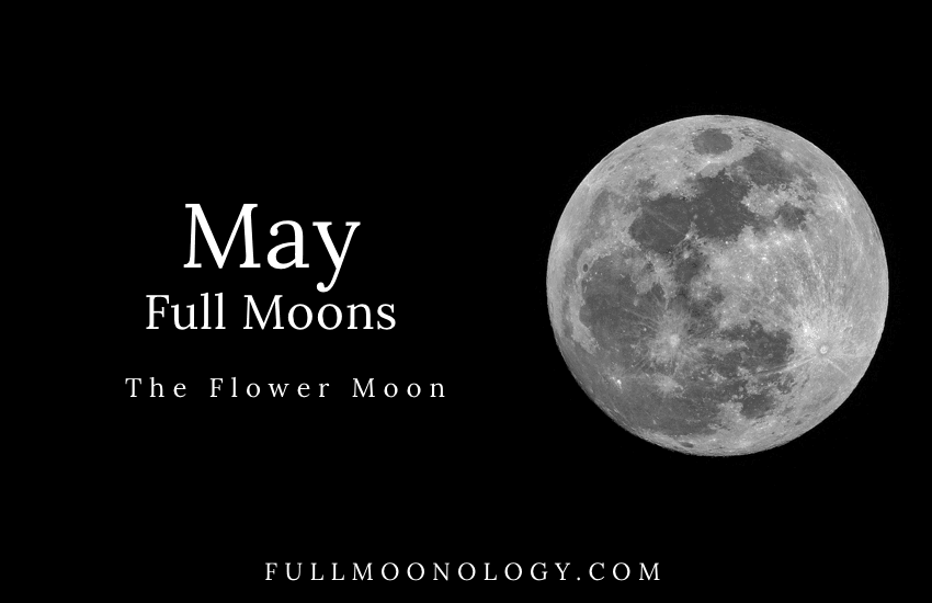 May Full Moon, The Flower Moon