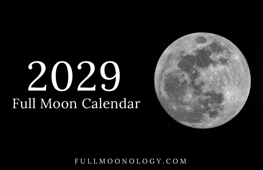 Photo of the moon with the words Full Moon Calendar 2029