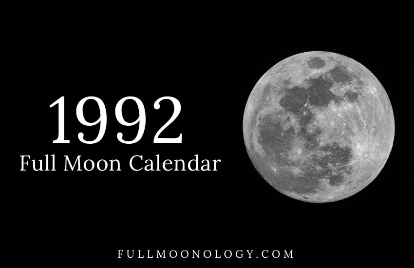 Photo of the full moon with the words Full Moon Calendar 1992
