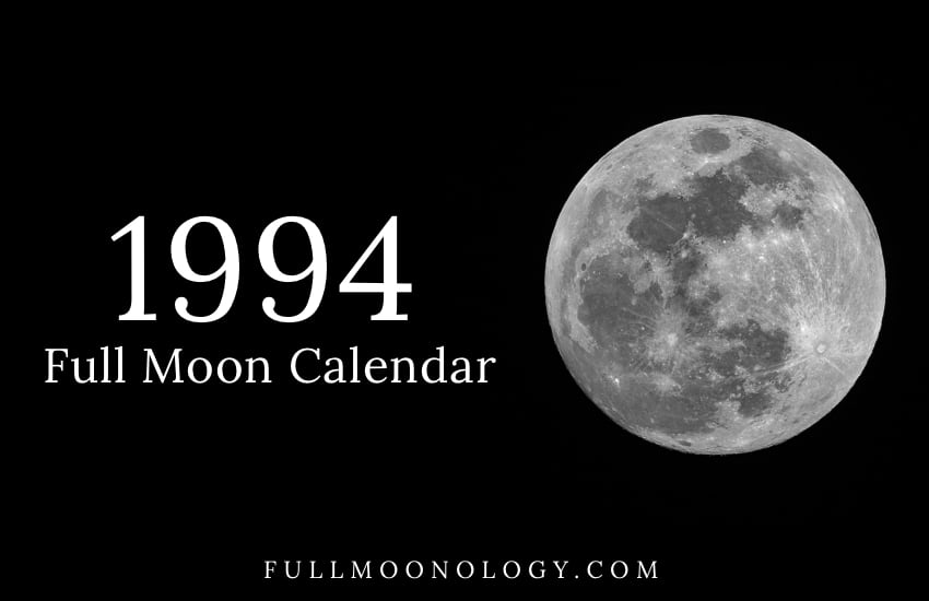 Photo of the full moon with the words Full Moon Calendar 1994