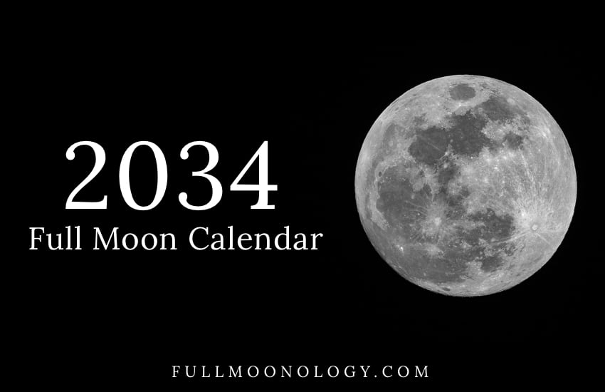 Photo of the full moon with the words Full Moon Calendar 2034