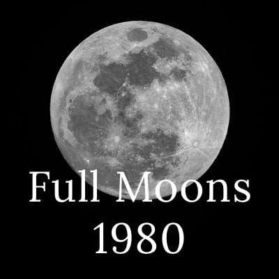 Photo of the full moon with the words Full Moons 1980