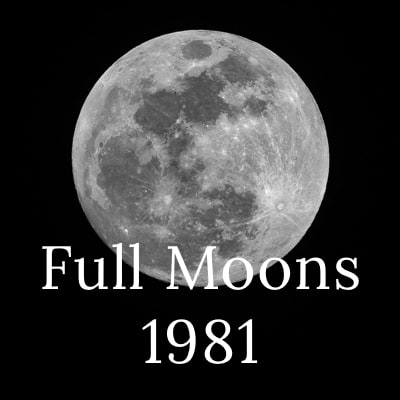 Photo of the full moon with the words Full Moons 1981