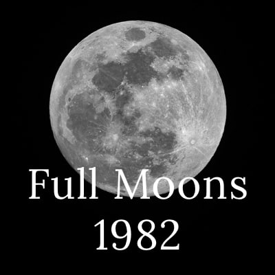 Photo of the full moon with the words Full Moons 1982