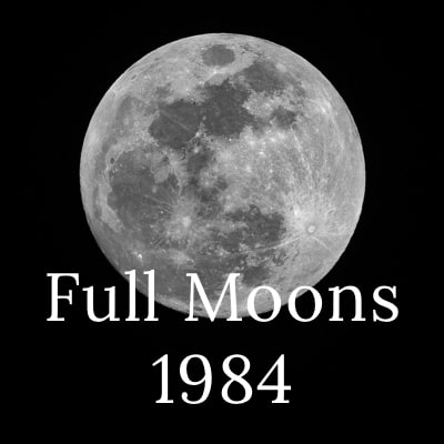 Photo of the full moon with the words Full Moons 1984