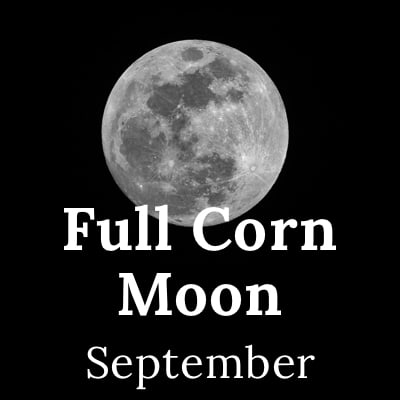 Full Corn Moon 2020 (September)