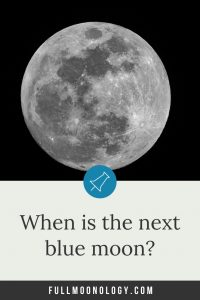 When is the next blue moon?
