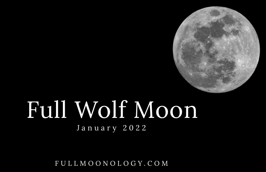 Picture of the moon to look at the Full Wolf Moon 2022 date: the January 2022 Full Moon
