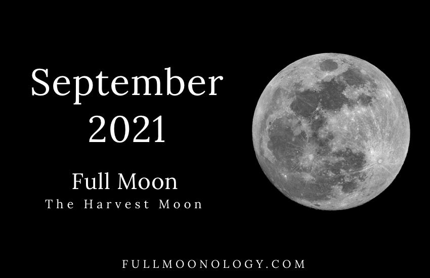 September 2021 Full Moon, The Full Harvest Moon